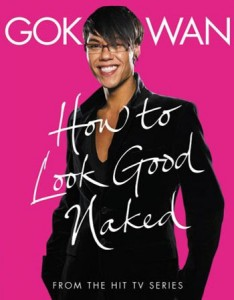 How to Look Good Naked by Gok Wan